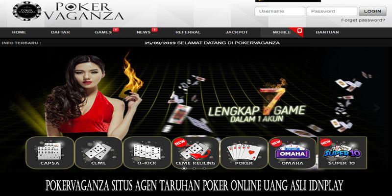 Pokervaganza Situs Agen Taruhan Poker Online Uang Asli Idnplay