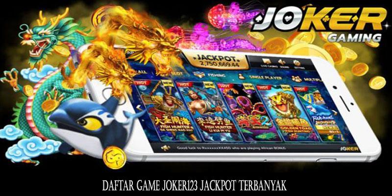 Daftar Game Joker123 Jackpot Terbanyak